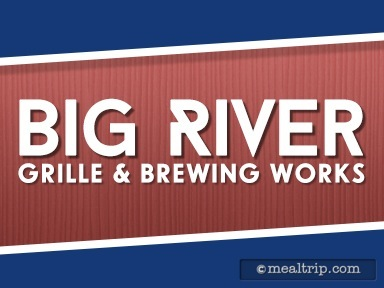 Big River Grille & Brewing Works Lunch and Dinner